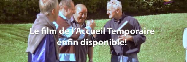 Film de l'Accueil Temporaire!